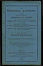 The industrial handbook: containing plain…