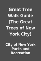 Great Tree Walk Guide (The Great Trees of…