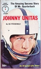 Johnny Unitas: The amazing success story of…