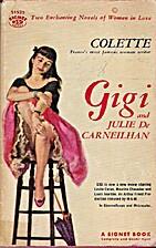 Gigi and Julie De Carneilhan by Colette