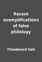 Recent exemplifications of false philology…