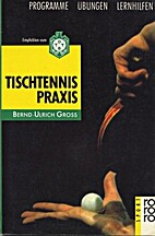 Tischtennis - Praxis. Programme,…