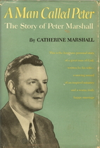 A Man Called Peter: The Story of Peter…