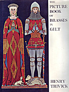The picture book of brasses in gilt by Henry…
