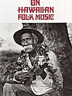 On Hawaiian folk music by Sammy Amalu