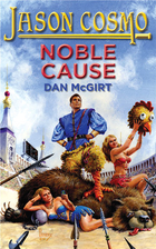 Noble Cause by Dan McGirt