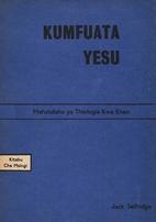 Kumfuata Yesu : Mafundisho Ya Thiologia Kwa…