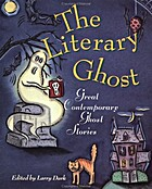 The Literary ghost : great contemporary…