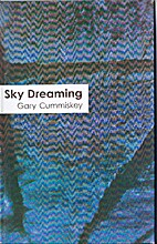 Sky Dreaming by Gary Cummiskey