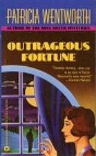 Outrageous Fortune by Patricia Wentworth