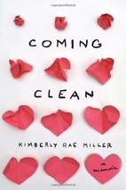 Coming Clean: A Memoir by Kimberly Rae…