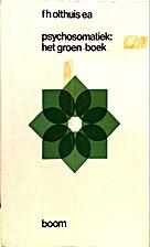 Psychosomatiek : het groen-boek by F.H.…