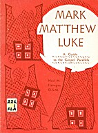 Mark, Matthew and Luke: A Guide to the…