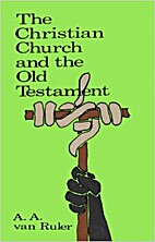 The Christian Church and the Old Testament…