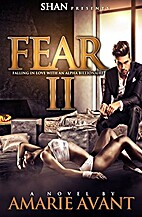 Fear 2: Falling in Love with An Alpha…