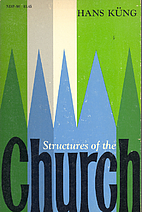 Structures of the Church by Hans Küng