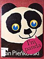 I'm Panda by Jan Pieńkowski