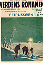 Peipussøen. Verdens romanen nr. 1 by…
