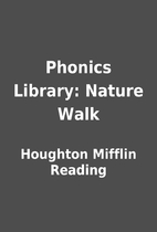 Phonics Library: Nature Walk by Houghton…