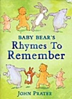 Baby Bear's Rhymes To Remember by John…