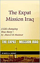 The Expat: Mission Iraq by marcel al-…