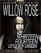 Thirteen Fourteen...Little Boy Unseen by…