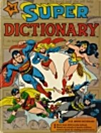 Super Dictionary by Warner Educational…