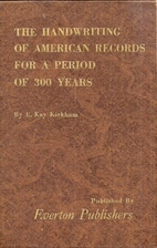 The handwriting of American records for a…