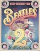 The Beatles Illustrated Lyrics 2 by Alan…