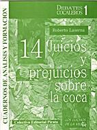 14 juicios y prejuicios sobre la coca by…
