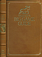 Tales of a Big Game Guide by Russell Annabel