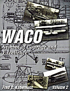 Waco Symbol of Courage and Excellence:…