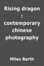 Rising dragon : contemporary chinese…