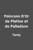 Poincons D'Or de Platine et de Palladium by…