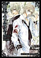 The Betrayal Knows My Name, Vol. 2 by Hotaru…