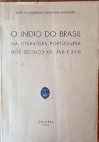 O índio do Brasil na literatura Portuguesa…
