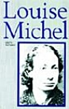 Louise Michel by Edith Thomas