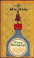 Tono-Bungay by H. G. Wells