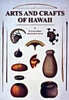 Arts And Crafts Of Hawaii by Te Rangi Hiroa