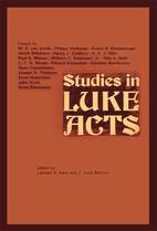 Studies in Luke-Acts by Leander E. Keck
