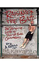 Raising the Bar by Al Kavadlo