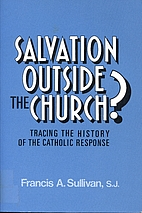 Salvation Outside the Church: Tracing the…