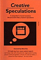 Creative Speculations by Nicholas Albery