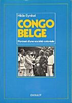Congo belge, Portrait d'une société…