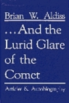 ...And the Lurid Glare of the Comet by Brian…