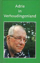 Adrie in verhoudingenland by J.L.M. Tilburg