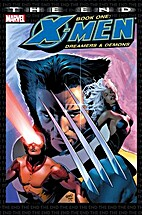 X-Men: The End Book One: Dreamers And Demons…