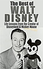 The Best of Walt Disney: Life Lessons from…