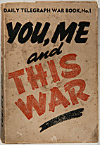 You, me - and this war : a critical account…