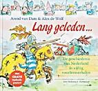 Lang geleden by Arend van Dam